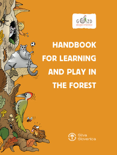 Handbook for learning and play in the forest