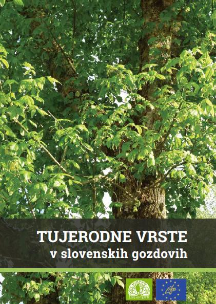 Tujerodne vrste v slovenskih gozdovih